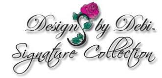 Designs by Debi™ Signature Collection