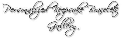Personalized Keepsake Bracelets Gallery