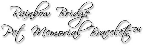 Rainbow Brdge Pet Memorial Bracelets™