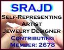 SRAJD Self-Representing Artist Jewelry Designer Contributing Member 2678